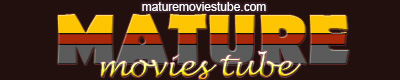 Mature Movies Tube - Homemade Mature Porn
