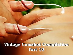 Vintage Cumshot Compilation (Part 10)