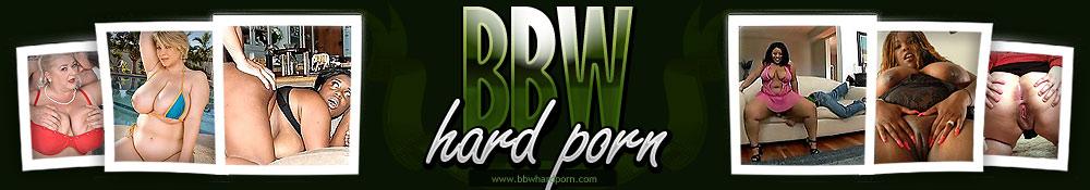 Sexy BBW Hard Sex Porn