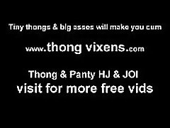 Let me bend over in my tiny little thong for you JOI